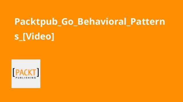 آموزش الگوهای رفتاری زبان Go